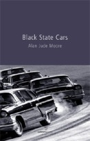Black State Cars (Salmon Poetry, 2004)